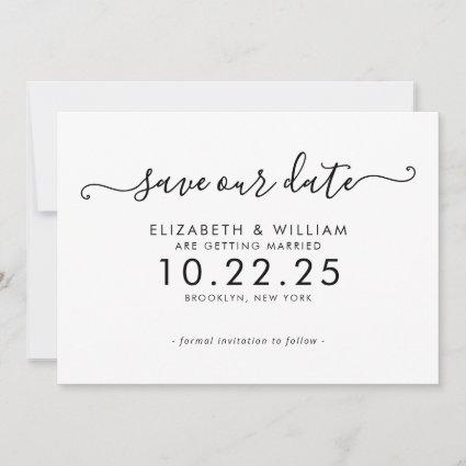 Elegant Black and White Script Calligraphy Wedding Save The Date