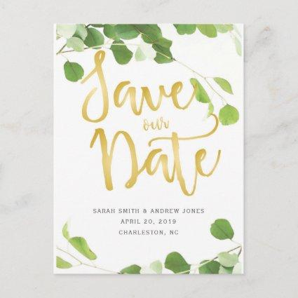 Elegant Greenery and Gold Script Save the Date Announcements Cards