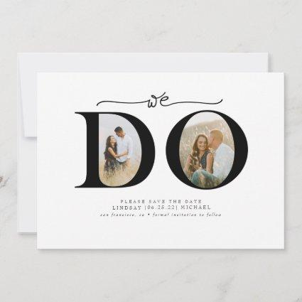 Elegant Minimalist We Do Save the Date 2 Photos