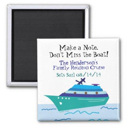 Family Reunion Cruise Vacation Save the Date Magnet