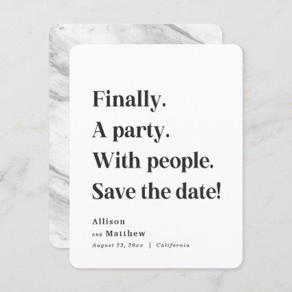 Finally a Party Simple Text Black & White Minimal Save The Date