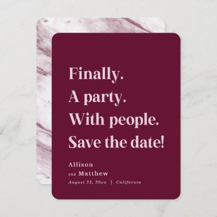 Finally a Party Simple Text Burgundy Minimalist Save The Date