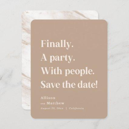 Finally a Party Simple Text Caramel Minimalist Save The Date