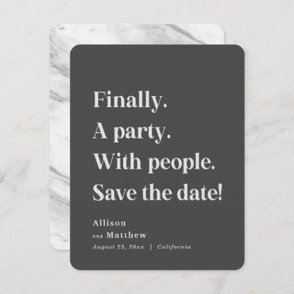 Finally a Party Simple Text Dark Gray Minimalist Save The Date