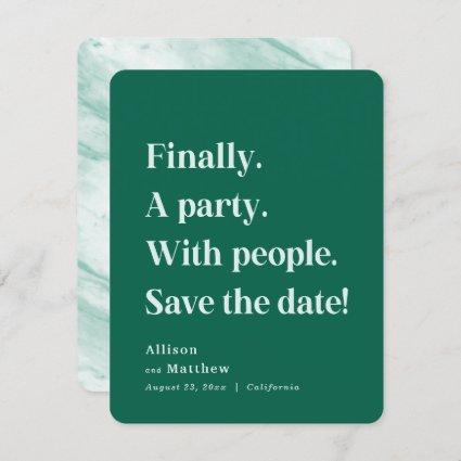 Finally a Party Simple Text Emerald Minimalist Save The Date