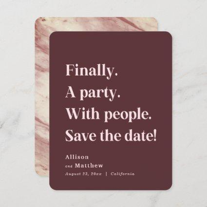 Finally a Party Simple Text Marsala Minimalist Save The Date