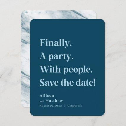 Finally a Party Simple Text Navy Blue Minimalist Save The Date