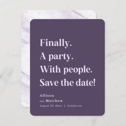 Finally a Party Simple Text Purple Minimalist Save The Date