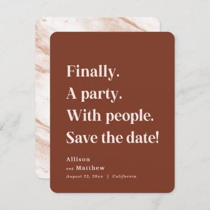 Finally a Party Simple Text Sienna Minimalist Save The Date