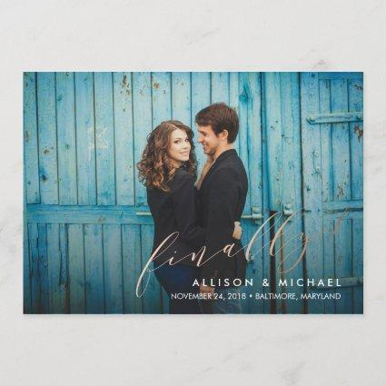 Finally Faux Foil Calligraphy Script Save the Date
