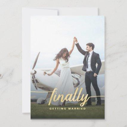 Finally Funny Photo Wedding Save The Date in Gold