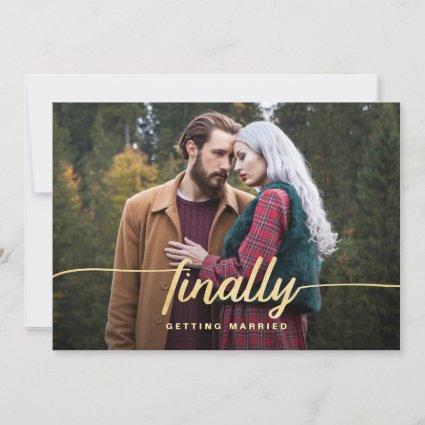 Finally Getting Married Funny Photo Save The Date