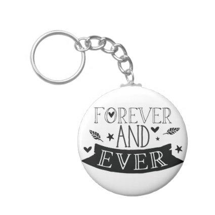 forever and ever keychain