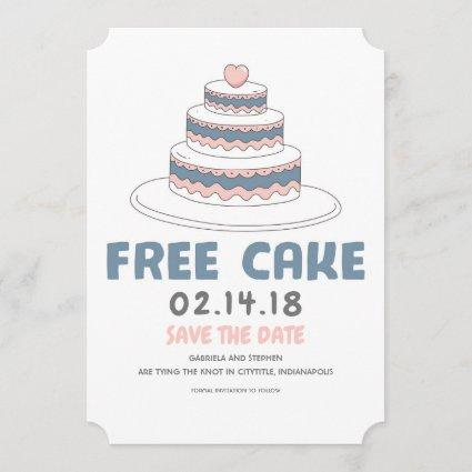 Free Cake | Simple and Funny Save the Date