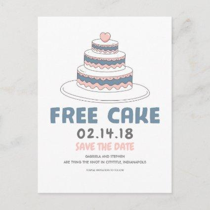 Free Cake | Simple and Funny Save the Date Announcement