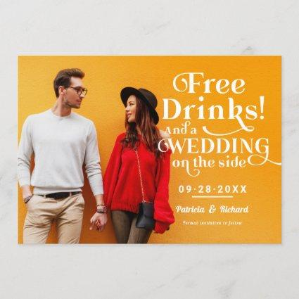 Free Drinks Funny Casual Wedding Save The Date Invitation