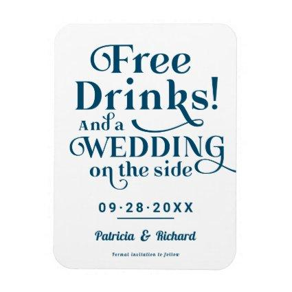 Free Drinks Funny Casual Wedding Save The Date Magnet
