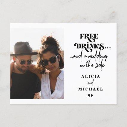 Free drinks funny photo wedding save the date announcement