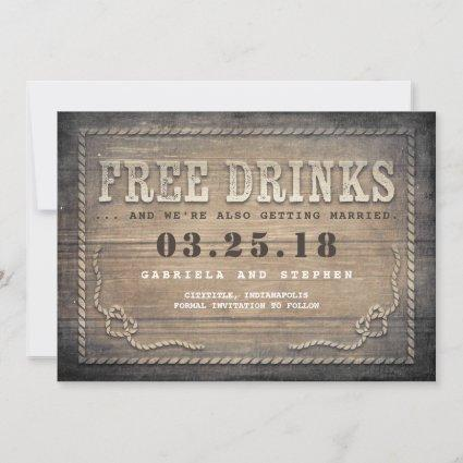 Free Drinks | Rustic Wood Funny Save the Date