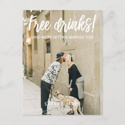 Free Drinks! White Script Photo Save the Date Announcement