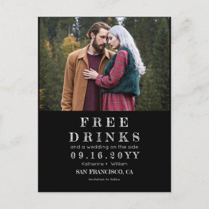 Funny Chalkboard Free Drinks Wedding Save the Date Announcement