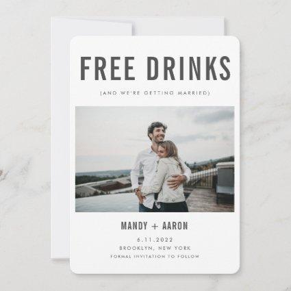 Funny Free Drinks Photo Wedding Save the Date