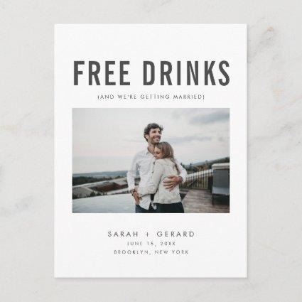 Funny Free Drinks Wedding Photo Save the Dates Announcement