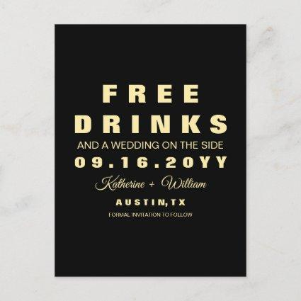 Funny Free Drinks Wedding Save the Date Announcement