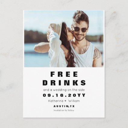 Funny Free Drinks Wedding Save the Date With Photo Announcement