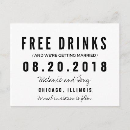 Funny Free Drinks Wedding Save the Dates Announcements Cards