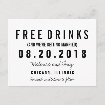 Funny Free Drinks Wedding Save the Dates Custom Announcement
