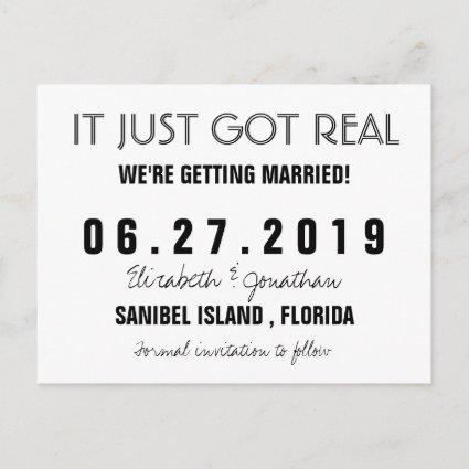 Funny It Just Got Real Wedding Save the Date Announcement