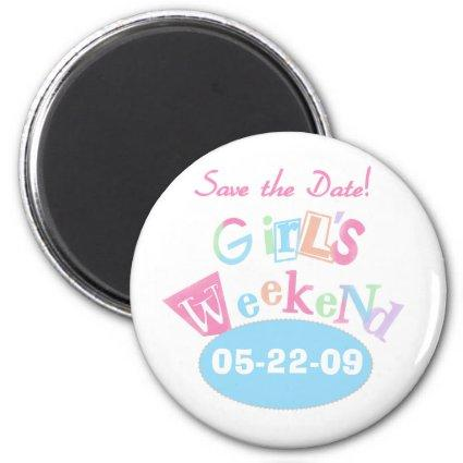 Girl's Weekend Save the Date Magnets