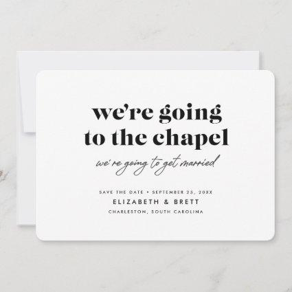 Going to the Chapel Save The Date