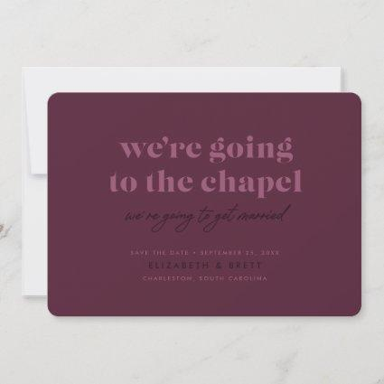Going to the Chapel Save the Date (Berry)