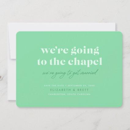 Going to the Chapel Save the Date (Mint)