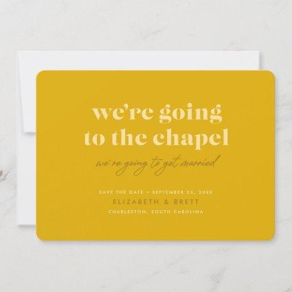 Going to the Chapel Save the Date (Mustard)