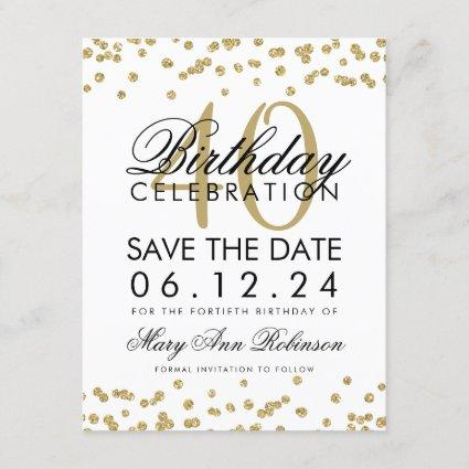 Gold 40th Birthday Save the Date Confetti