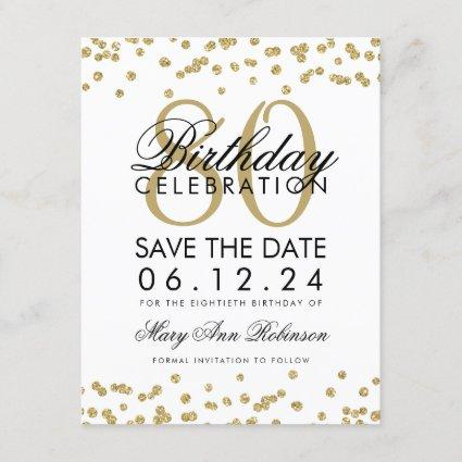 Gold 80th Birthday Save Date Confetti Save The Date