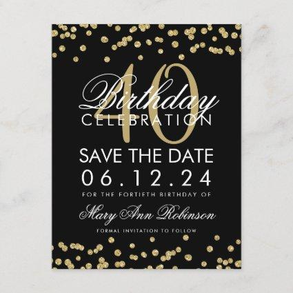 Gold Black 40th Birthday Save the Date Confetti