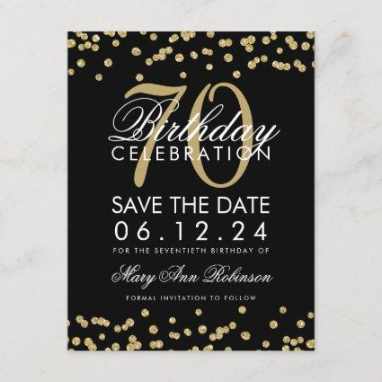 Gold Black 70th Birthday Save Date Confetti Save The Date