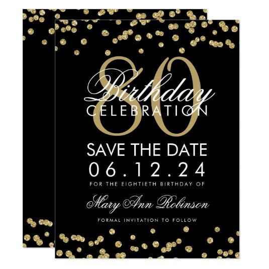Gold Black 80th Birthday Save Date Confetti Invitation