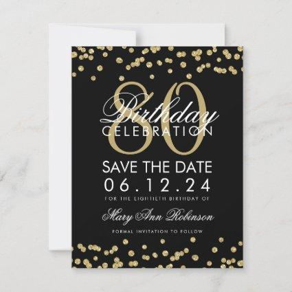 Gold Black 80th Birthday Save Date Confetti Save The Date