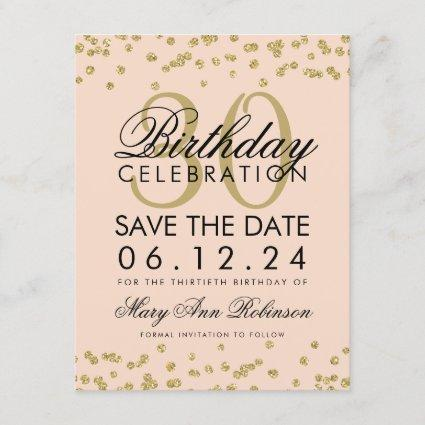 Gold Blush Pink Save Date 30th Birthday Confetti Save The Date