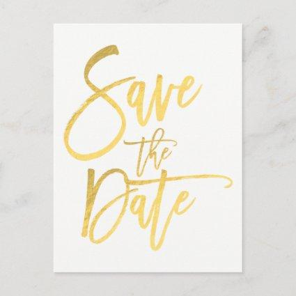 Gold Foil Modern Script Type Wedding Save the Date Announcement