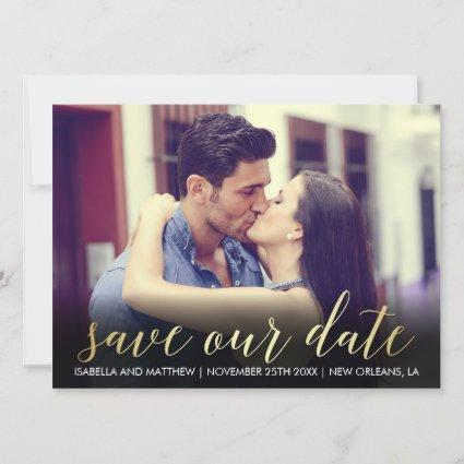 Gold Gradient Save Our Date | Custom Photograph Save The Date