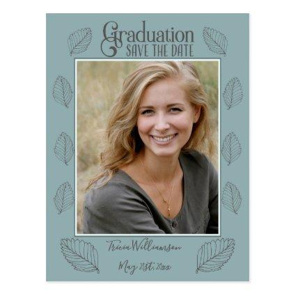 Graduation Save The Date Stylish Leaves Photo Grad Cards