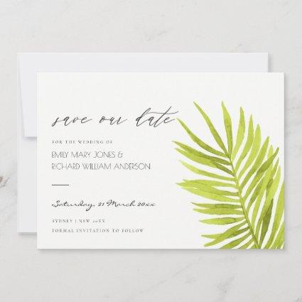GREEN PALM LEAF WATERCOLOUR FOLIAGE SAVE THE DATE