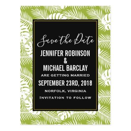 Green Palm Leaves Rainforest Pattern Save the Date Cards