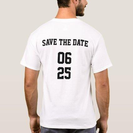 Groom Sports Style Matching Couple Save the Date T-Shirt